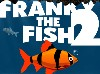 Jeu Franky the fish 2